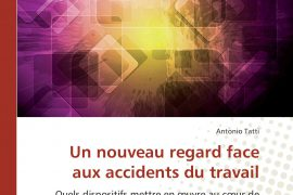 UN NOUVEAU REGARD FACE AUX ACCIDENTS DU TRAVAIL